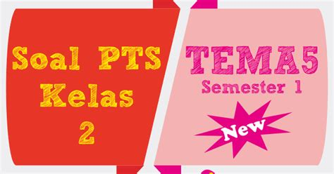 Soal tematik integratif sd kelas 4 kurikulum 2013 tema 4 berbagai pekerjaan. Latihan Ulangan Soal PTS Tematik Tema 5 Subtema 1 Kelas 2 ...