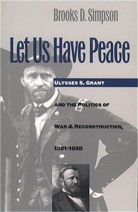 ulysses  grant quotes quotesgram