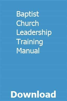 baptist church leadership training manual leadership