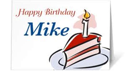 Happy Birthday Mike Images Celebrations Times Page 20 Singsnap