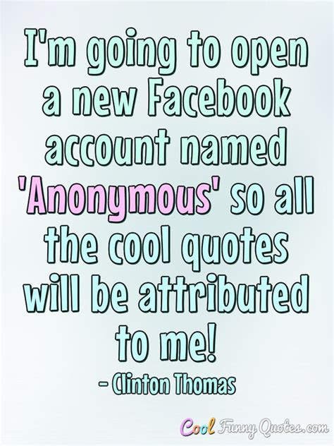 im   open   facebook account named anonymous