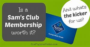 Is a Sam's Club Membership Worth It? (And what's the ...