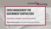 Part 2: Crisis Management for Gov't Contractors, with ...