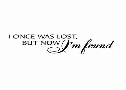 Lost Once Found God Am Grace Quotes