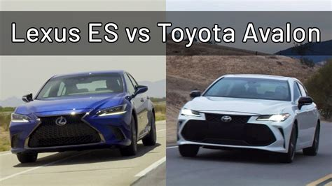 2019 Lexus Es Vs 2019 Toyota Avalon