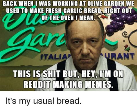 Olive Garden Meme Garden Olive Garden Meme Garden For Your Inspiration