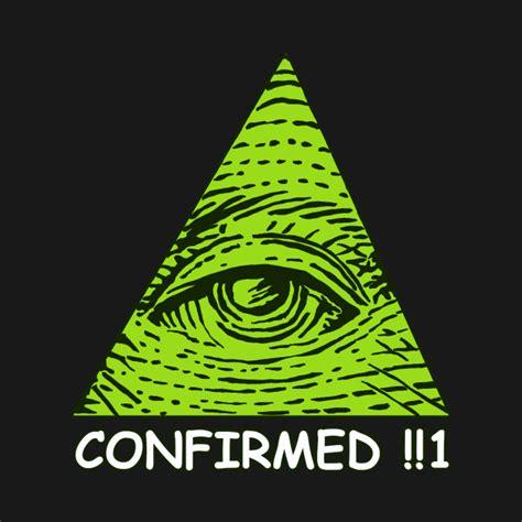 Illuminati Meme - illuminati confirmed meme www pixshark com images galleries with a bite