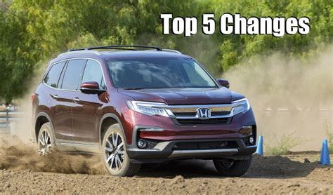 2019 Honda Pilot Is Not Your Father's Suv Top 5 New
