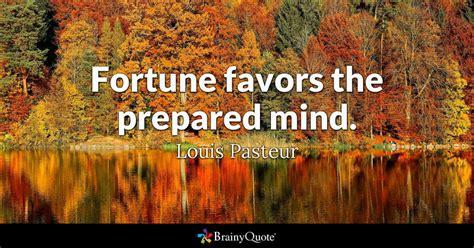 fortune favors  prepared mind louis pasteur