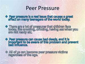 Essay peer pressure do my assignment cheap essay on peer group ...