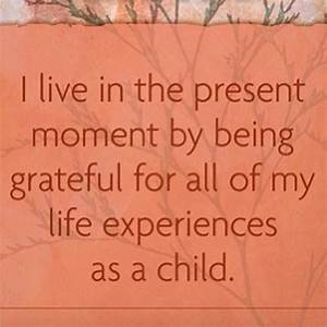 """""""Today's #Power Thought: I live in the present moment by ..."""