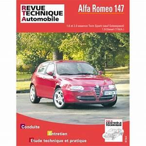 Avis Alfa Romeo 147 : revue technique etai alfa romeo 147 essence et diesel ~ Medecine-chirurgie-esthetiques.com Avis de Voitures