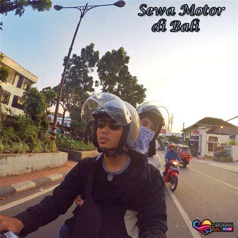 tips wisata bali  sepeda motor liburan bali