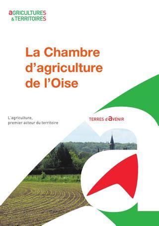 chambre agriculture 42 présentation de la chambre d 39 agriculture de l 39 oise by