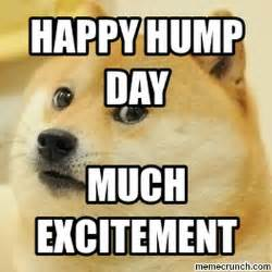 Happy Day Memes - happy hump day