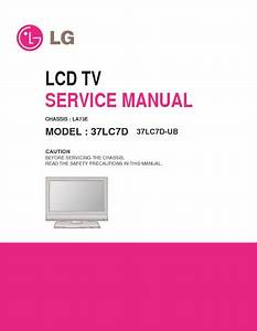 Lg 37lc7d Ch La73e  Service Manual  Repair Schematics
