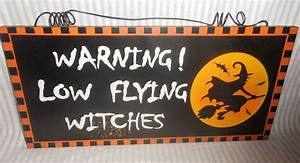 "Happy Halloween ""Warning! Low Flying Witches"" Wood Wall"