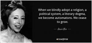 Anais Nin quote... Dogman Quotes