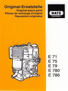 Hatz Diesel Engine E780 Parts Manual 1999