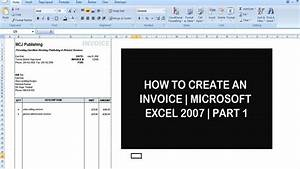 how to create an invoice microsoft excel 2007 part 1 With how to design an invoice in excel