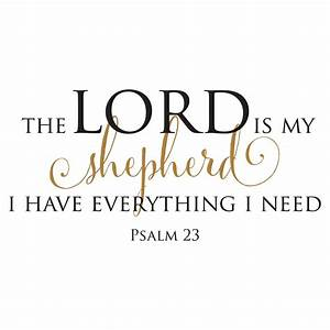 The Lord Is My Shepherd Wall Quotes™ Decal WallQuotes com
