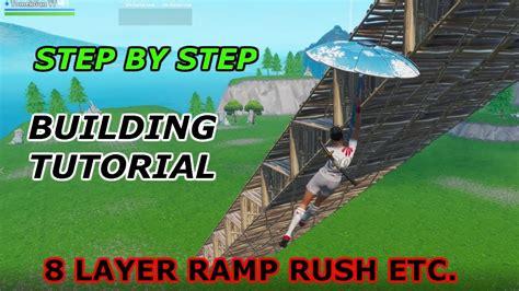 step  step building tutorial  layer ramp rush