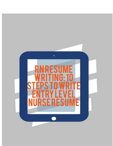 Steps In Writing A Resume by Rn Resume Writing 10 Steps To Write Entry Level Resume
