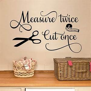 measure twice seamstress quote sewing decal vinyl wall With vinyl lettering decals for crafts