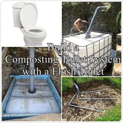 Build A Composting Toilet System With A Flush Toilet