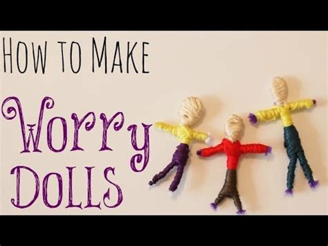 How To Make Worry Dolls Youtube