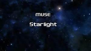 Muse - Starlight HD lyrics - YouTube