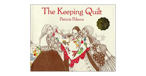 the keeping quilt the keeping quilt a mighty