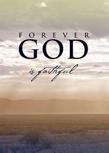 GOD IS FAITHFUL Quotes Like Success