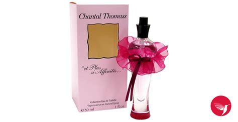 printemps si鑒e social et plus si affinites chantal thomass parfum un parfum pour femme 2005