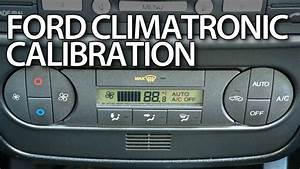 How To  Calibrate  Climatronic In  Ford  Fiesta Mk6  Ford  Mondeo Mk3 Self