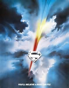 Superman the Movie You'll Believe a Man Can Fly