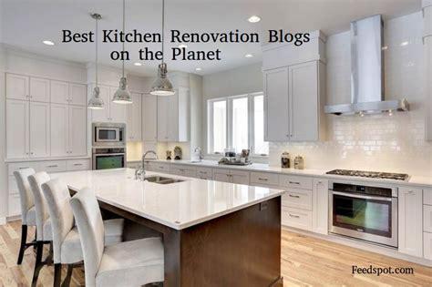top  kitchen renovation blogs websites  remodel