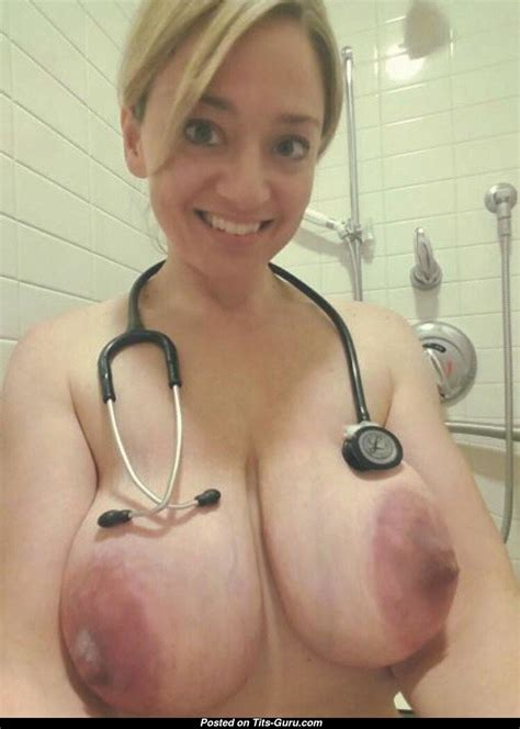 Nurse Babe With Nude Real Ddd Size Knockers Selfie Sexual Image