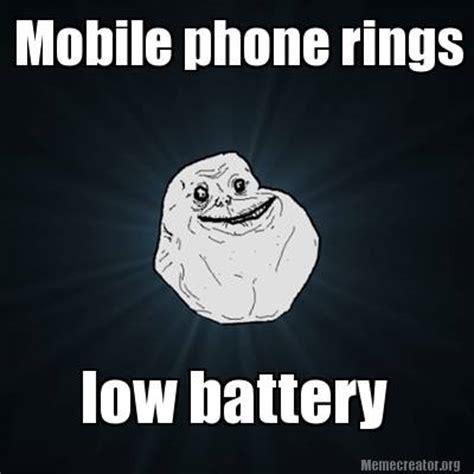 Mobile Meme Creator - meme creator mobile phone rings low battery meme generator at memecreator org