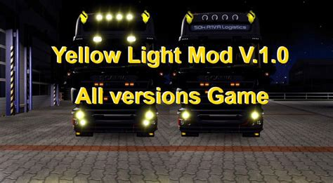 yellow light mod  ets  euro truck simulator  mods
