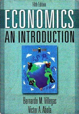 Economics: An Introduction by Bernardo M. Villegas