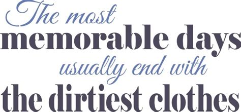 memorable days    dirtiest clothes