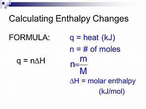 Molare Enthalpie Berechnen : unit 3 thermochemistry ppt video online download ~ Themetempest.com Abrechnung