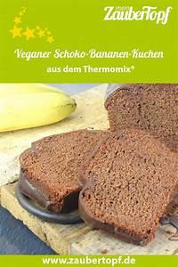 Schoko Bananen Muffins Thermomix : veganer schoko bananen kuchen rezept f r den thermomix ~ A.2002-acura-tl-radio.info Haus und Dekorationen
