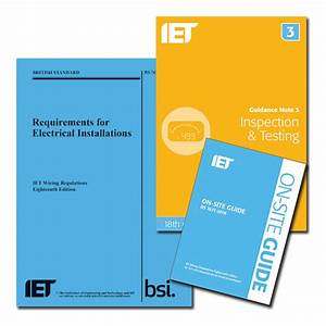 Iet 18th Edition Wiring Regulations  On Site Guide