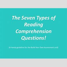 7 Types Of Critical Reading Questions