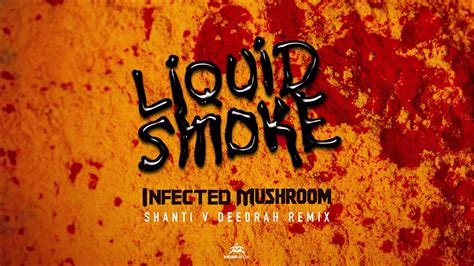 Liquid Smoke (shanti V Deedrah Remix