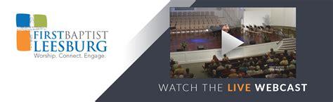 baptist church leesburg worship connect engage 215   Webcast