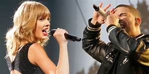 Drake and Taylor Swift Are Almost Surely Not Dating. But ...