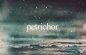 ¨Petrichor¨ i... Petrichor
